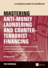 Mastering Anti-Money Laundering and Counter-Terrorist Financing : A compliance guide for practitioners - Book