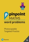 Pinpoint Maths Word Problems Year 5 Teacher Book : Photocopiable Targeted Practice - Book
