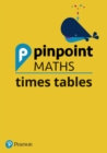 Pinpoint Maths Times Tables School Pack (Y2-4) - Book