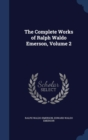 The Complete Works of Ralph Waldo Emerson; Volume 2 - Book