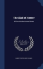 The Iliad of Homer : With an Introduction and Notes - Book