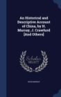 An Historical and Descriptive Account of China, by H. Murray, J. Crawfurd [And Others] - Book
