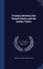 Treaties Between the United States and the Indian Tribes - Book