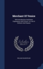 Merchant of Venice : With Introduction and Notes Explanatory and Critical. for Use in Schools and Classes - Book