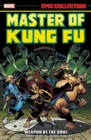 Master Of Kung Fu Epic Collection: Weapon Of The Soul - Book