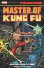 Master Of Kung Fu Epic Collection: Traitors To The Crown - Book