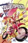 Gwenpool, The Unbelievable Vol. 1: Believe It - Book
