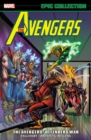 Avengers Epic Collection: The Avengers/defenders War - Book