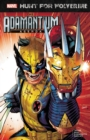 Hunt For Wolverine: Adamantium Agenda - Book