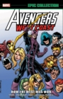 Avengers West Coast Epic Collection: How The West Was Won - Book
