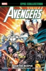 Avengers Epic Collection: Fear The Reaper - Book