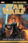 Star Wars Legends Epic Collection: The Old Republic Vol. 3 - Book