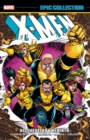X-men Epic Collection: Dissolution & Rebirth - Book