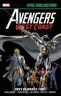 Avengers West Coast Epic Collection: Lost In Space-time - Book