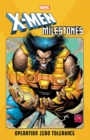 X-men Milestones: Operation Zero Tolerance - Book