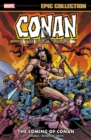 Conan The Barbarian: The Original Marvel Years Epic Collection - The Coming Of Conan - Book
