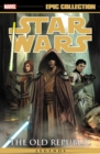 Star Wars Legends Epic Collection: The Old Republic Vol. 4 - Book