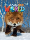 Explore Our World 3 : American English - Book