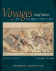 Voyages in World History, Volume I, Brief - Book