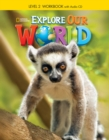 Explore Our World 2: Workbook with Audio CD - Book