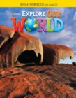 Explore Our World 4: Workbook with Audio CD - Book