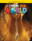 Explore Our World 5: Workbook with Audio CD - Book