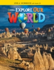 Explore Our World 6: Workbook with Audio CD - Book