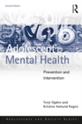 Adolescent Mental Health : Prevention and Intervention - eBook