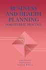 Business and Health Planning in General Practice - eBook