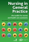 Nursing in General Practice : The Toolkit for Nurses and Health Care Assistants - eBook