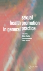 Sexual Health Promotion in General Practice - eBook