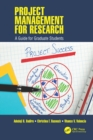 Project Management for Research : A Guide for Graduate Students - eBook