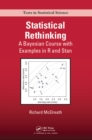 Statistical Rethinking : A Bayesian Course with Examples in R and Stan - eBook