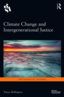 Climate Change and Intergenerational Justice - eBook