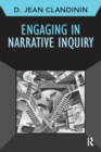 Engaging in Narrative Inquiry - eBook