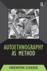 Autoethnography as Method - eBook