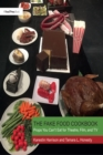 The Fake Food Cookbook : Props You Can't Eat for Theatre, Film, and TV - eBook