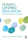 Human-Centred Education : A practical handbook and guide - eBook