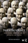 Theatrocracy : Greek Drama, Cognition, and the Imperative for Theatre - eBook