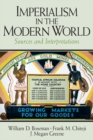 Imperialism in the Modern World : Sources and Interpretations - eBook