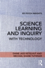 Science Learning and Inquiry with Technology - eBook