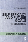 Self-Efficacy and Future Goals in Education - eBook