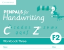 Penpals for Handwriting : Penpals for Handwriting Foundation 2 Workbook Three (Pack of 10) - Book