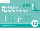 Penpals for Handwriting : Penpals for Handwriting Foundation 2 Workbook Two (Pack of 10) - Book