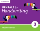 Penpals for Handwriting : Penpals for Handwriting Year 3 Practice Book - Book