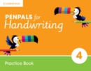 Penpals for Handwriting : Penpals for Handwriting Year 4 Practice Book - Book