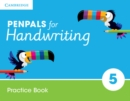 Penpals for Handwriting : Penpals for Handwriting Year 5 Practice Book - Book