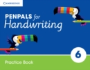 Penpals for Handwriting : Penpals for Handwriting Year 6 Practice Book - Book