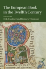 The European Book in the Twelfth Century - Book