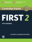 Cambridge English First 2 Student's Book with Answers and Audio : Authentic Examination Papers - Book